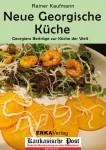 Kochbuch: Neue georgische Küche